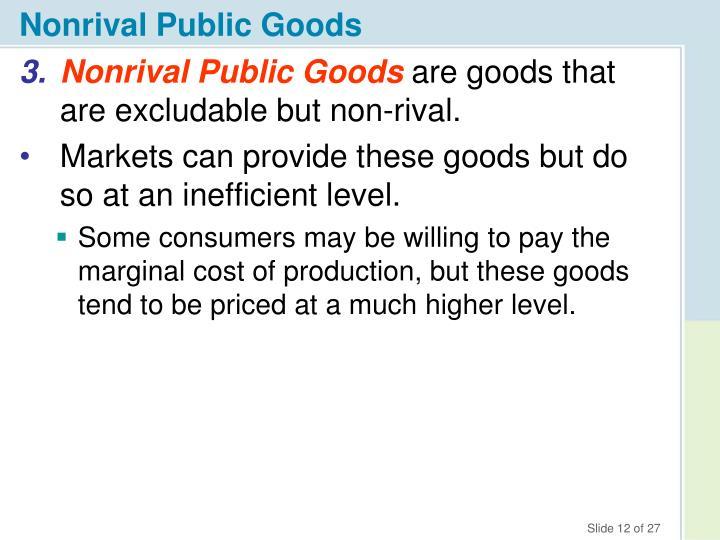 Nonrival Public Goods