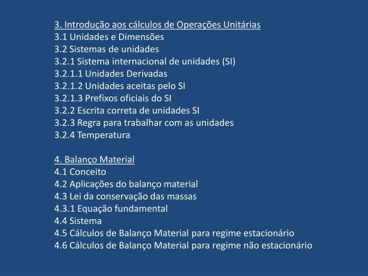 3. Introdução aos cálculos de Operações Unitárias