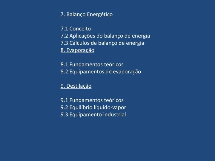 7. Balanço Energético