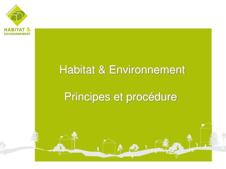 Habitat & Environnement