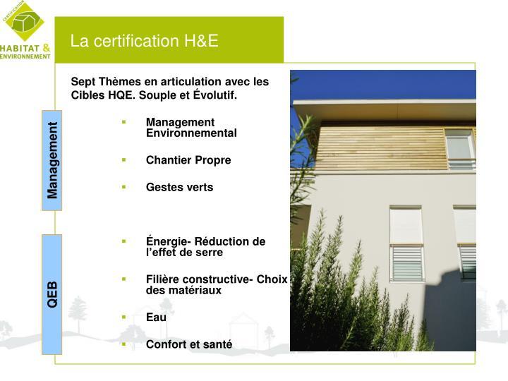La certification H&E