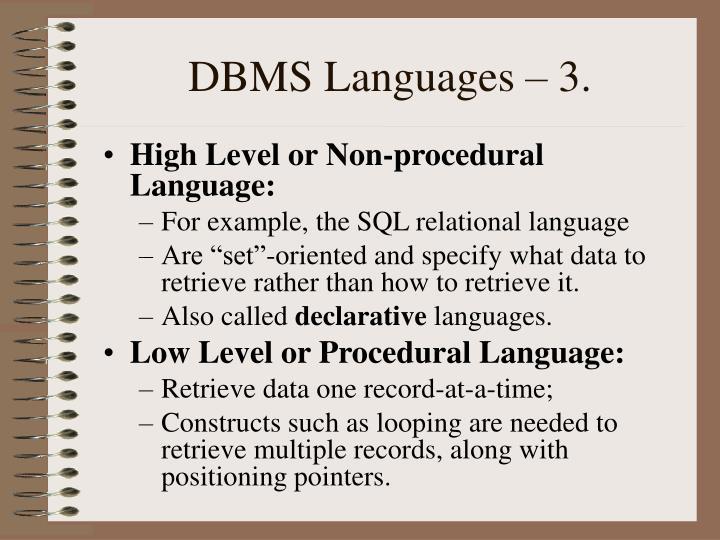 DBMS Languages – 3.
