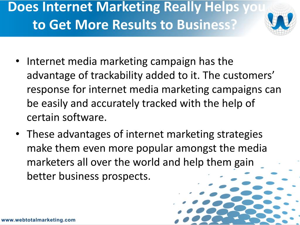 Does Internet Marketing Really Helps you to Get More Results to Business?