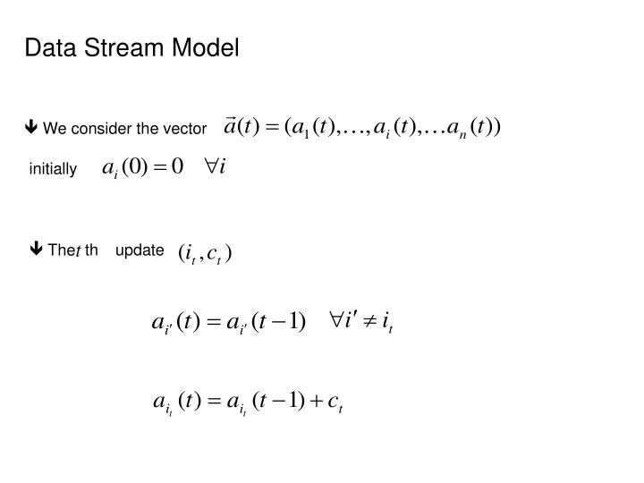 Data Stream Model