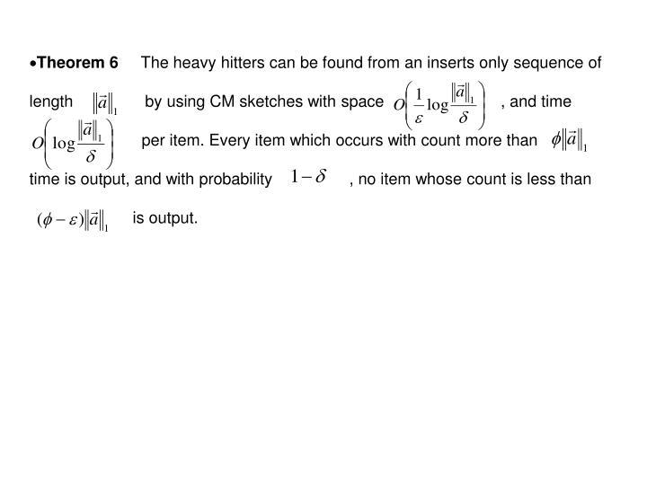 Theorem 6