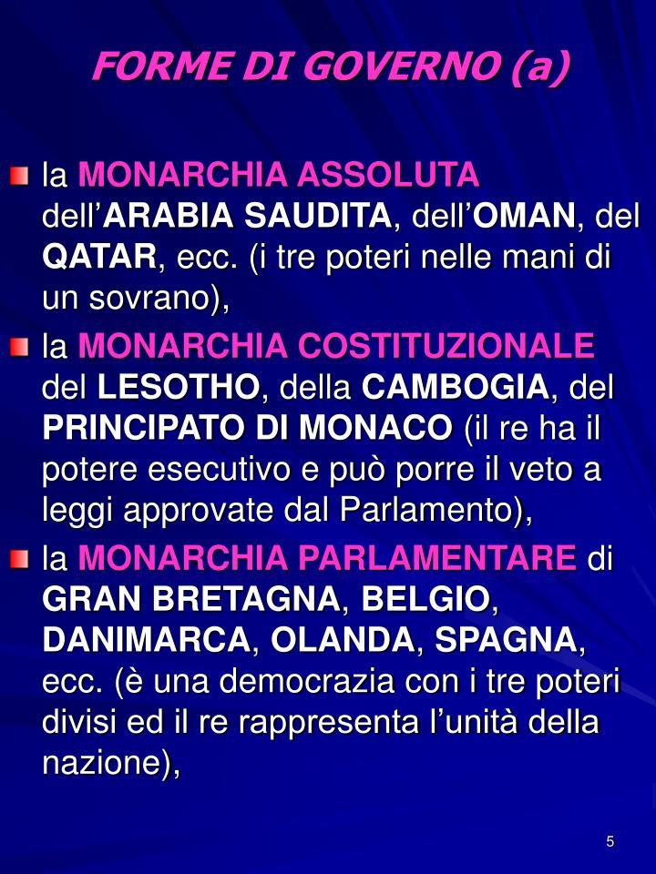 FORME DI GOVERNO (a)