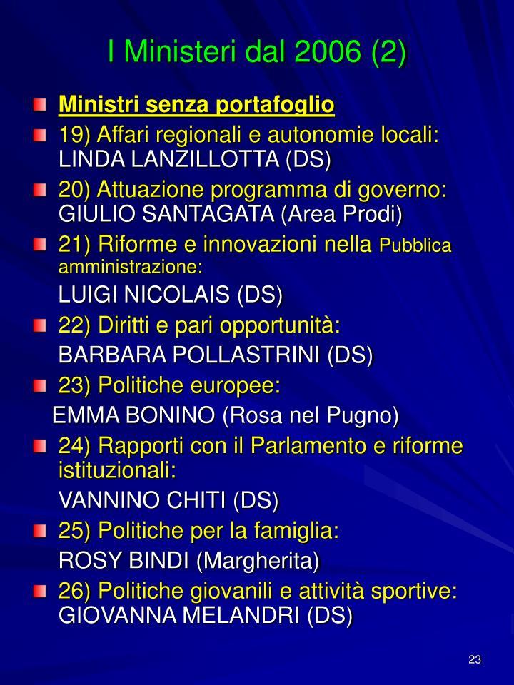 I Ministeri dal 2006 (2)