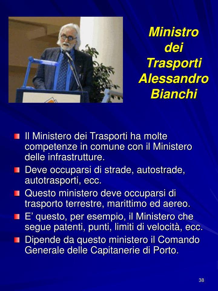 Ministro dei Trasporti Alessandro Bianchi