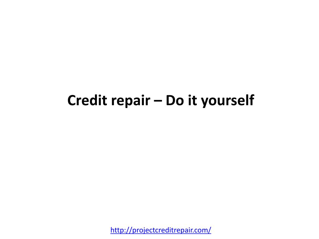 Credit repair – Do it yourself