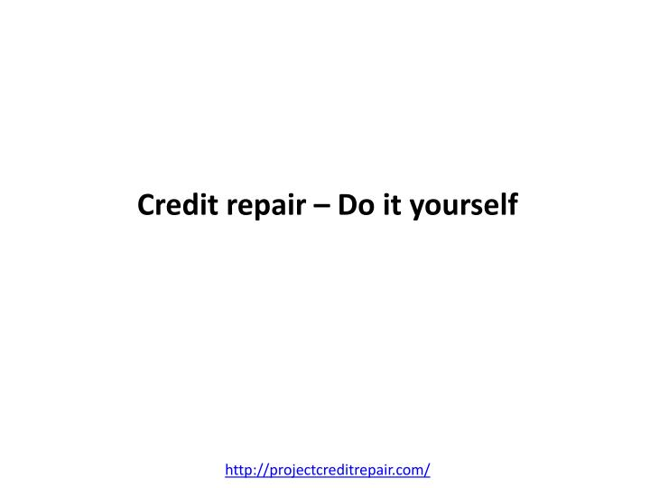 Credit repair do it yourself