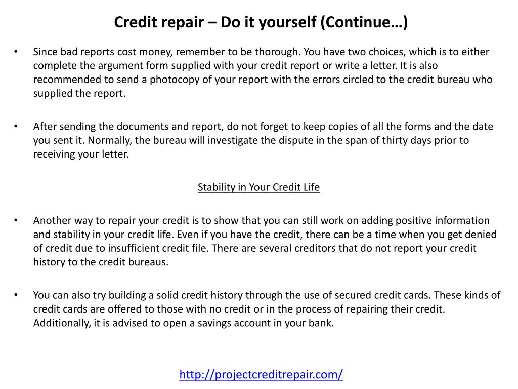 Credit repair – Do it yourself (Continue…)