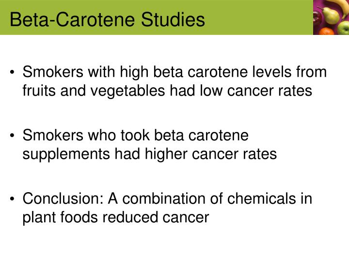 Beta-Carotene Studies