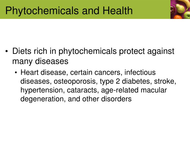 Phytochemicals and Health