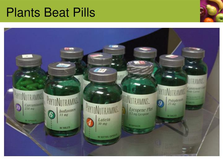 Plants Beat Pills