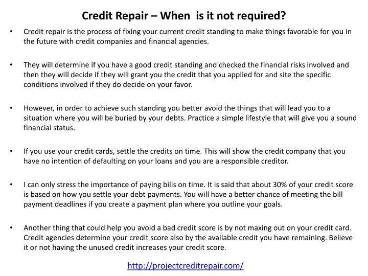 Credit Repair – When  is it not required?