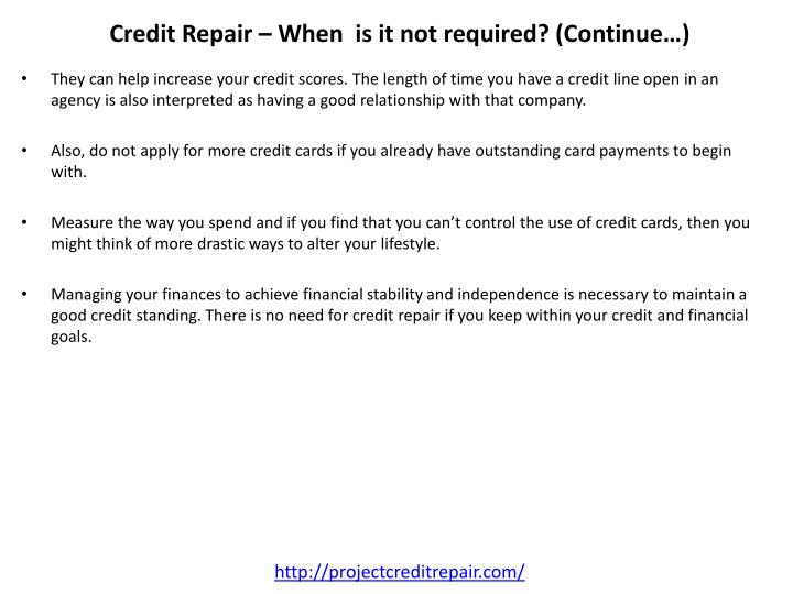 Credit Repair – When  is it not required