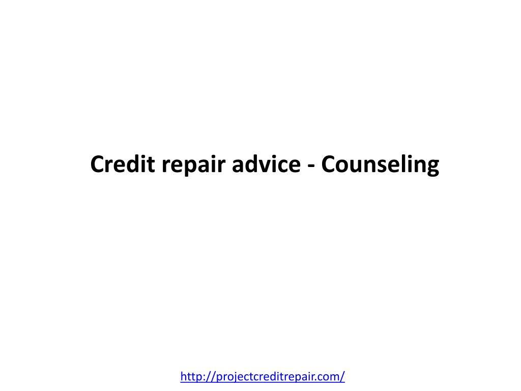 Credit repair advice - Counseling