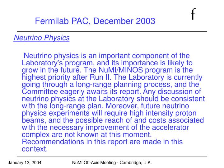 Fermilab PAC, December 2003