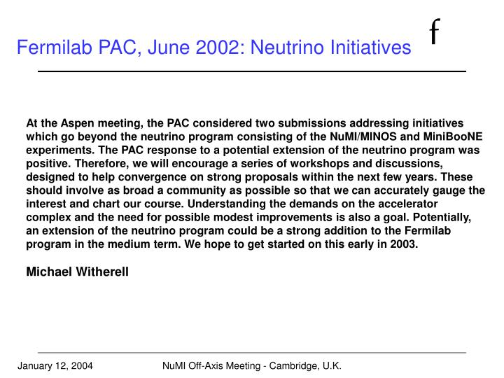 Fermilab PAC, June 2002: Neutrino Initiatives