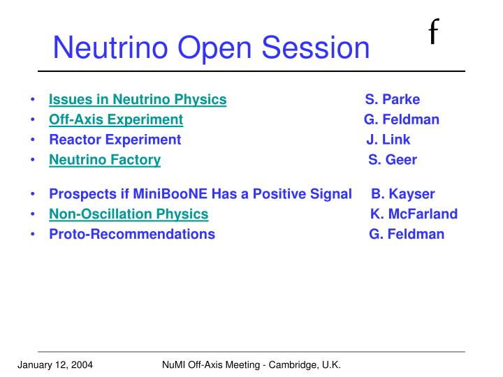 Neutrino Open Session