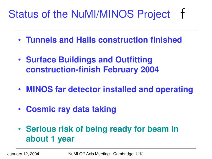 Status of the NuMI/MINOS Project