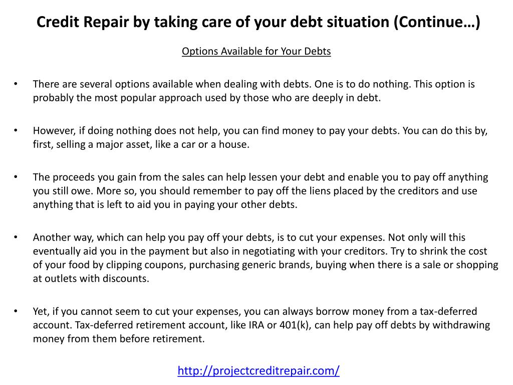 Credit Repair by taking care of