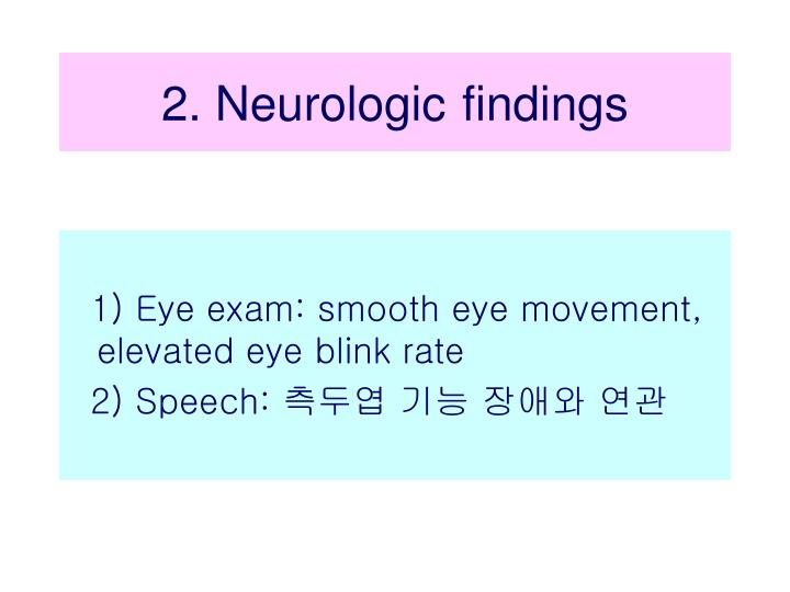 2. Neurologic