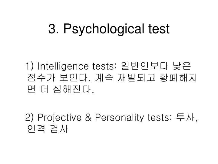 3. Psychological test