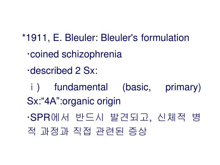 *1911, E. Bleuler: Bleuler's
