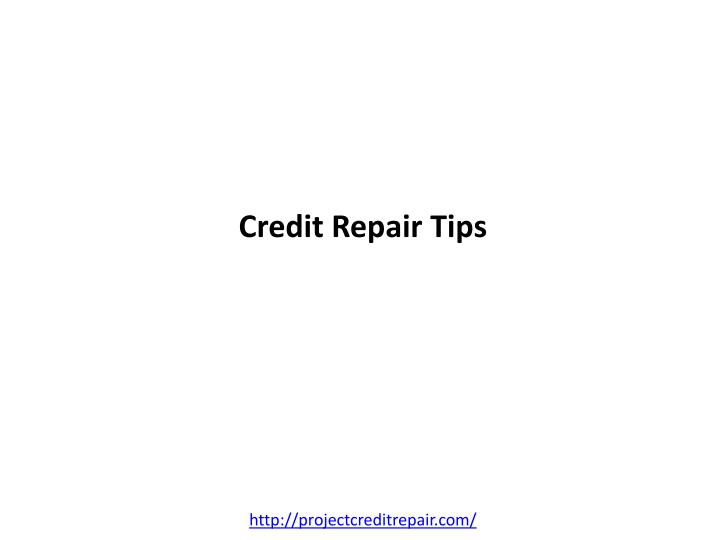 Credit repair tips