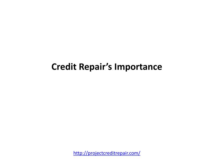 Credit repair s importance