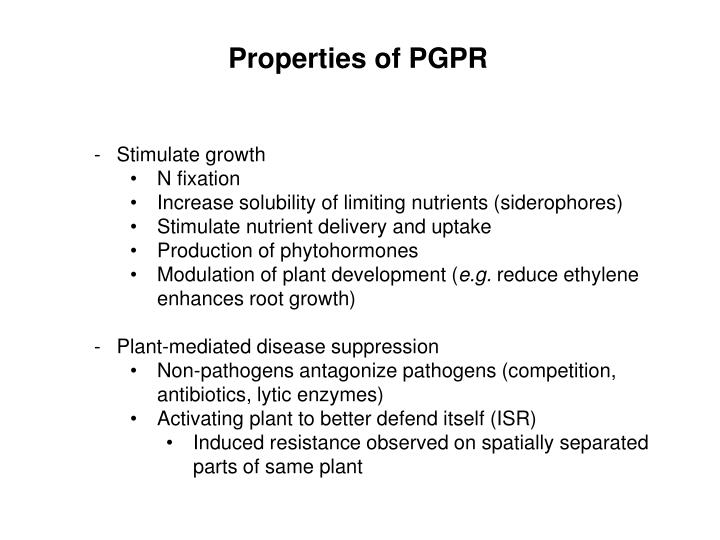 Properties of PGPR