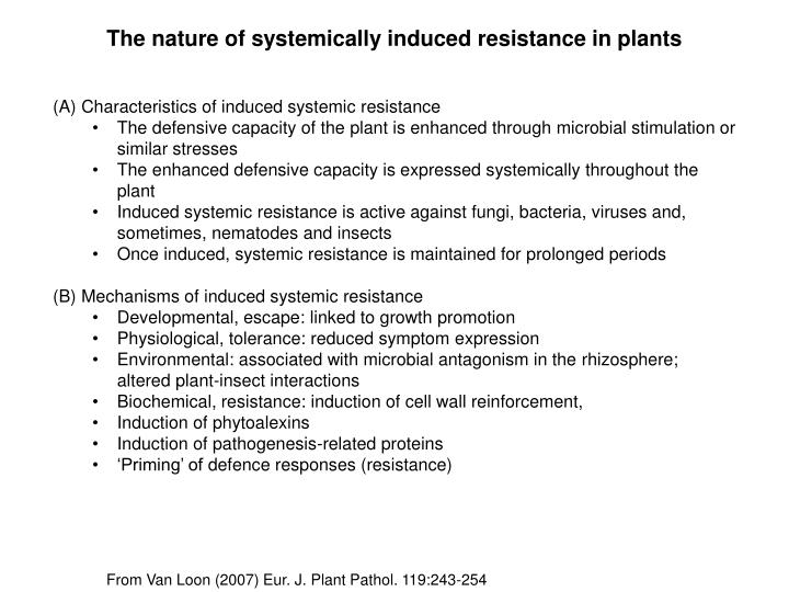 The nature of systemically induced resistance in plants