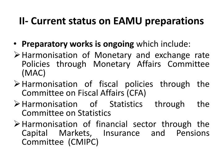 II- Current status on EAMU preparations