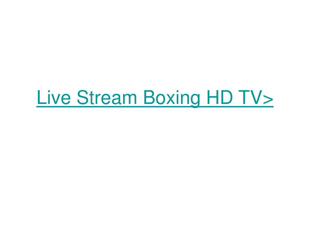 Live Stream Boxing HD TV>