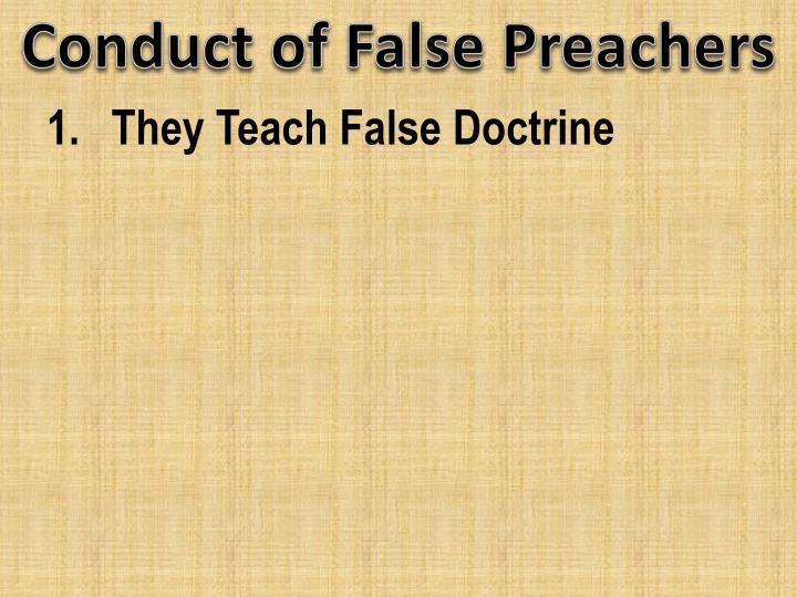 Conduct of False Preachers