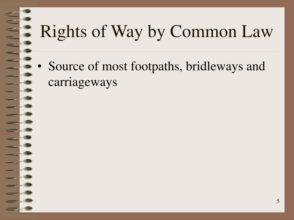 Rights of Way by Common Law