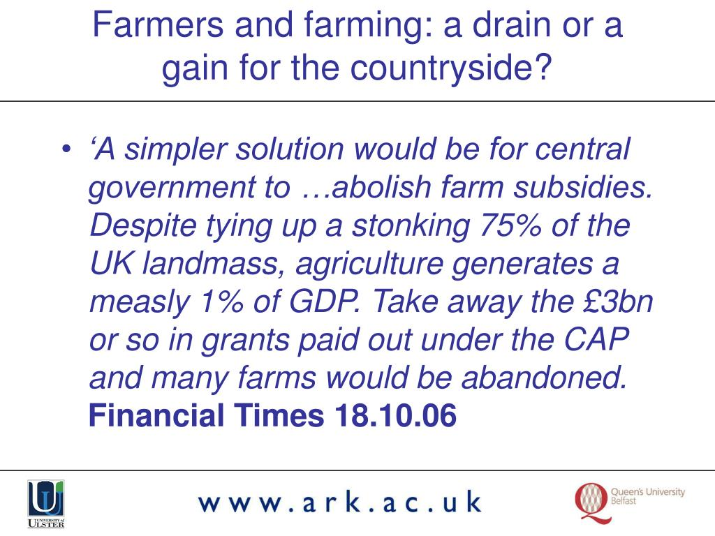 Farmers and farming: a drain or a gain for the countryside?