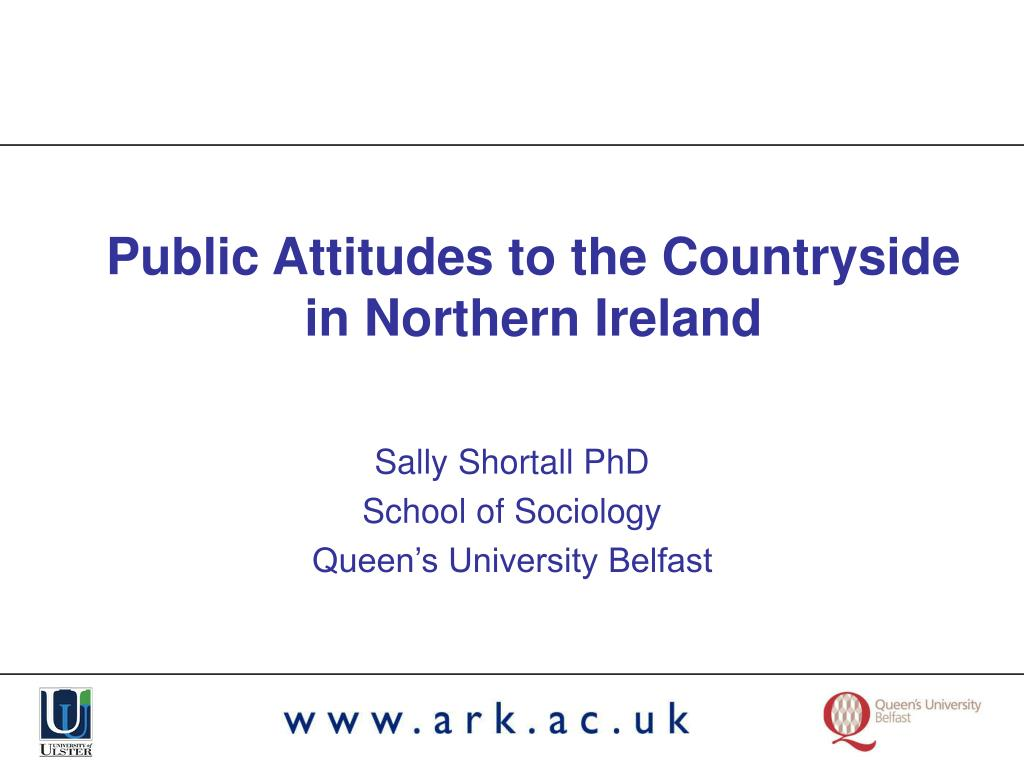 Public Attitudes to the Countryside in Northern Ireland