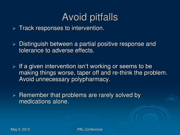 Avoid pitfalls