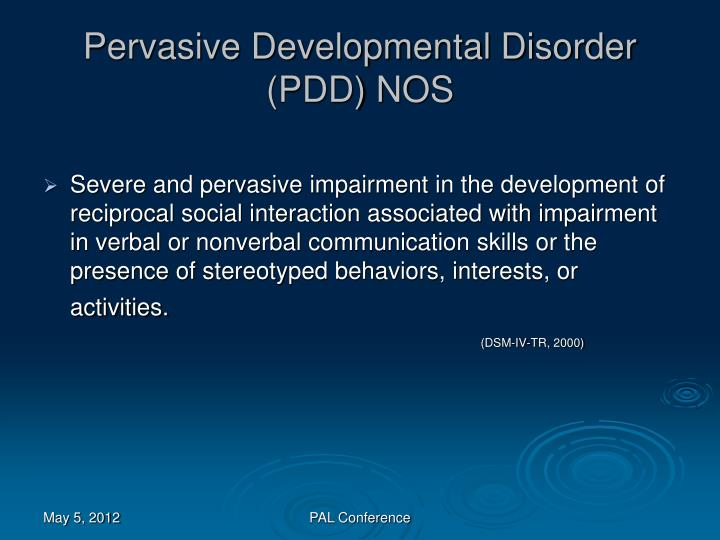 Pervasive Developmental Disorder (PDD) NOS