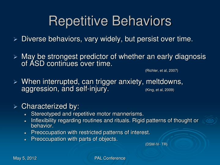 Repetitive Behaviors