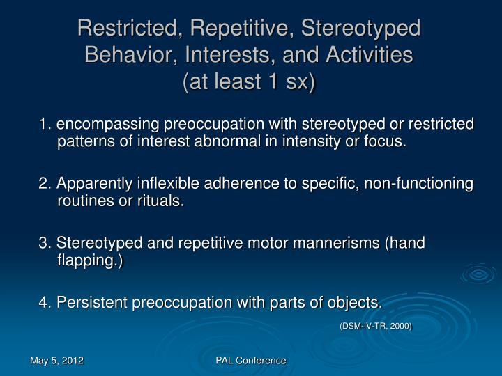 Restricted, Repetitive, Stereotyped Behavior, Interests, and Activities
