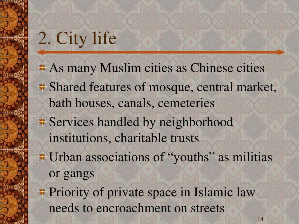 2. City life