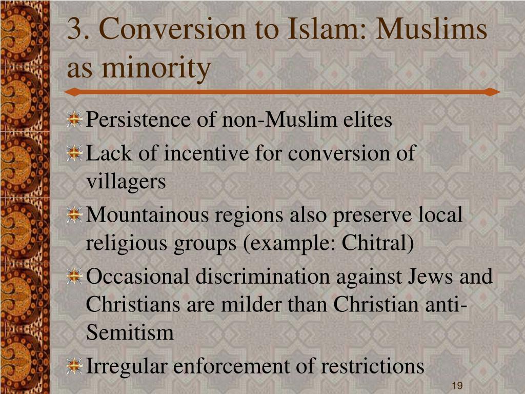 3. Conversion to Islam: Muslims as minority