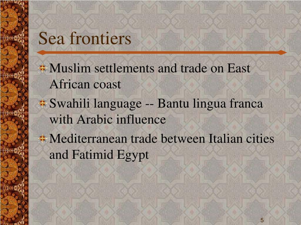 Sea frontiers