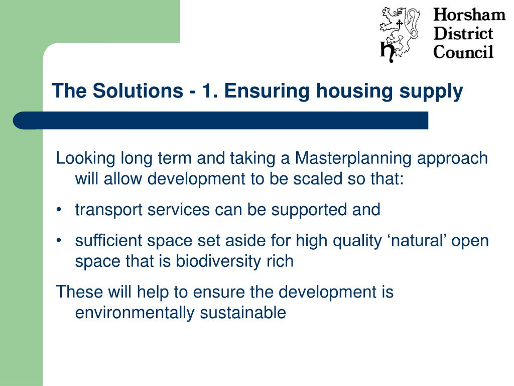 The Solutions - 1. Ensuring housing supply