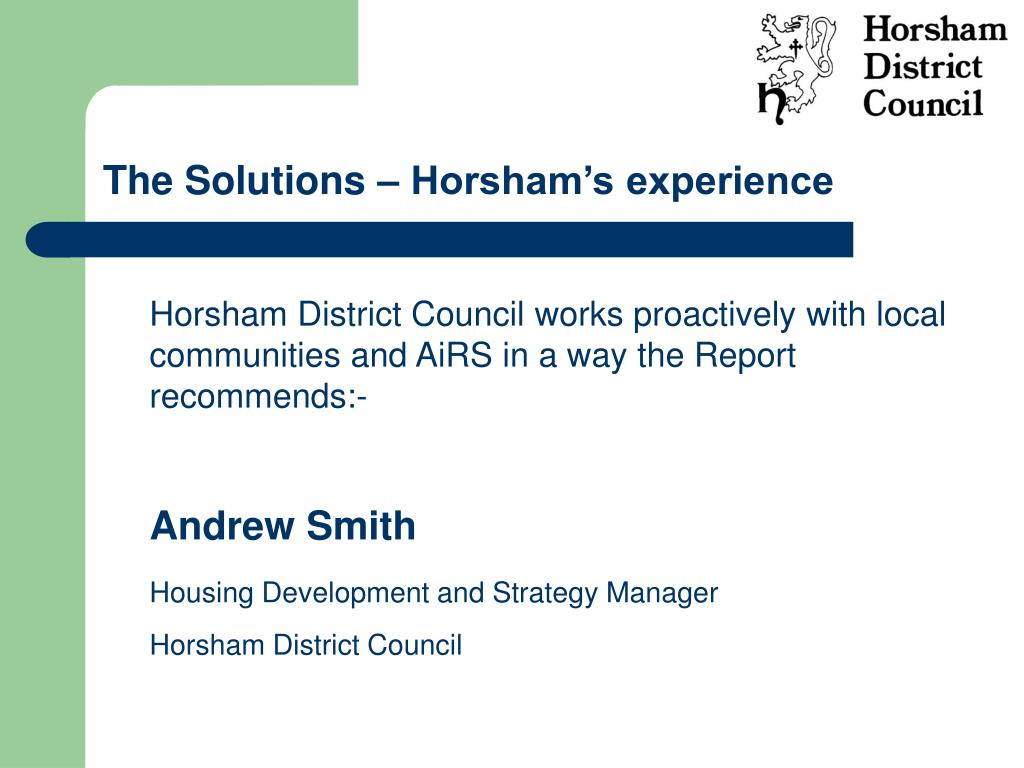 The Solutions – Horsham's experience