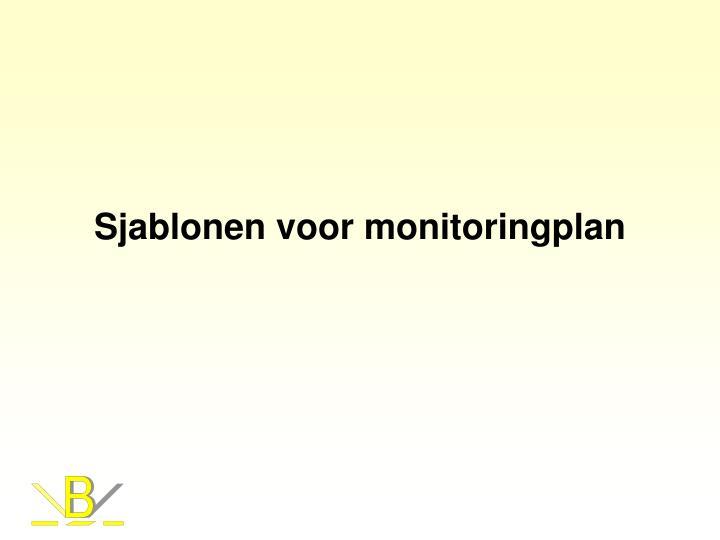 Sjablonen voor monitoringplan