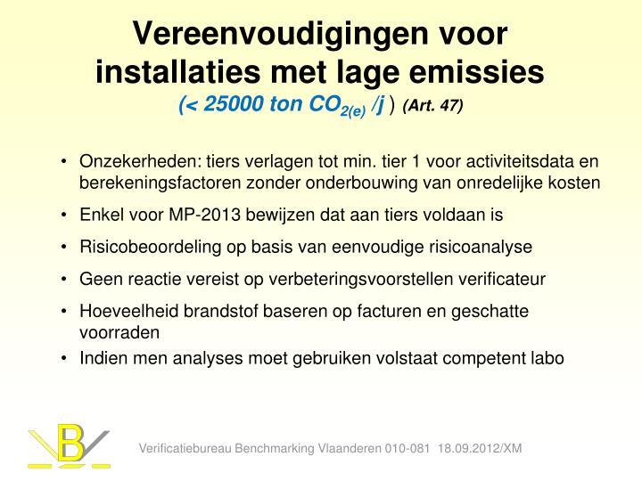Vereenvoudigingen voor installaties met lage emissies